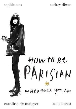 """La bible des """"wannabe"""" parisiens"""